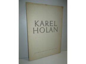 Karel Holan:Soubor obrazů z let 1912-1953
