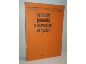 Symboly, jednotky a názvosloví ve fyzice : dokument UIP 20 (1978)