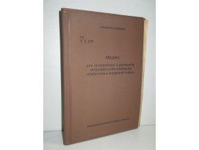 Předpis pro strojvedoucí a pomocníky strojvedoucích elektrické a motorové trakce V 2 EM : platí od 1.dubna 1966
