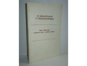O událostiach v Československu:fakty,dokumenty,svedectvá tlače a očitých svedkov