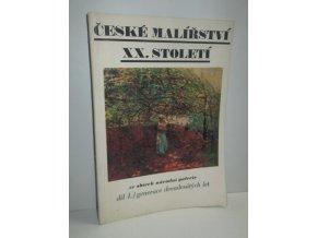 České malířství 20. století. Díl 1
