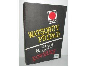 Watsonův případ a jiné povídky