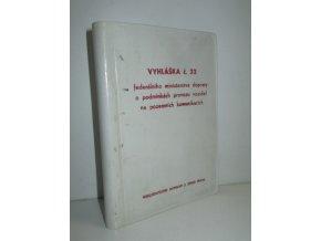 Vyhláška federálního ministerstva dopravy ze dne 18. května 1972 č. 32/1972 Sb., o podmínkách provozu vozidel na pozemních komunikacích