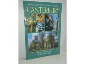 A Jarrold Guide to the Cathedral and City of Canterbury