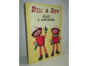 Bill a Ben : kluci z květináče
