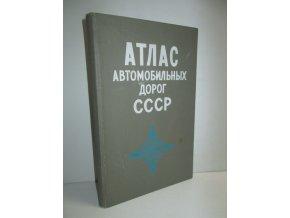 Atlas avtomobil'nych dorog SSSR