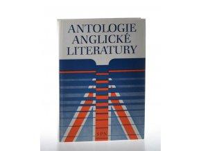 Antologie anglické literatury : Vysokošk. příručka pro studenty filozof. fakult stud. oboru moderní filologie