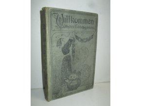 Willkommen - Illustrirte Unterhaltungsbibliothek - Erzählendes und Belehrendes - Band XVI