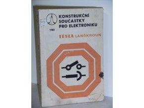 Konstrukční součástky pro elektroniku : Konf., Pardubice, 25.-26. června 1980 : Sborník přednášek