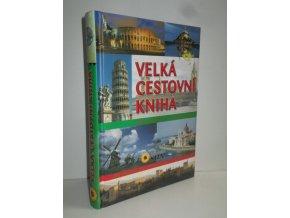 Velká cestovní kniha: Světové kulturní a přírodní dědictví