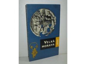Velká Morava : Katalog výstavy