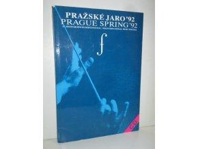Pražské jaro '92 : 47. Mezinárodní hudební festival + CD