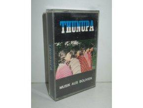 Thunupa : Musik aus Bolivien
