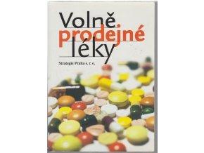 Volně prodejné léky registrované v České republice : schválené příbalové informace pro pacienta : autorské texty