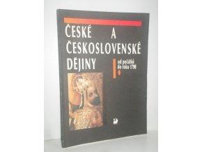 České a československé dějiny : učební text pro výuku dějepisu na středních školách. Díl 1, Od počátků do roku 1790