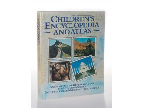 The Children's Encyclopaedia and Atlas