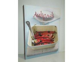 Antipasti:chutné a nápadité italské pokrmy