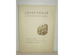 Josef Pekař : o jeho mládí, životě a odkazu