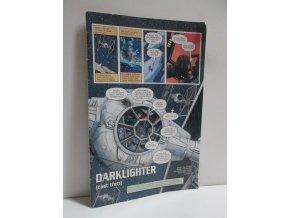 Darklighter (část třetí)