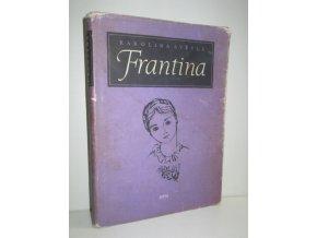 Frantina : Určeno pro odb. školy (1959)