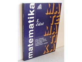 Matematika 1.část pro střední odborné školy a studijní obory středních odborných učilišť (2001)