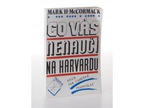 Co vás na  nenaučí na Harvardu aneb Jak úspěšně podnikat (1991)