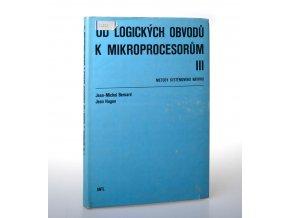 Od logických obvodů k mikroprocesorům : metody systémového návrhu. 3. díl.