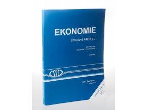 Ekonomie : stručný přehled : teorie a praxe aktuálně a v souvislostech(2015-2016)