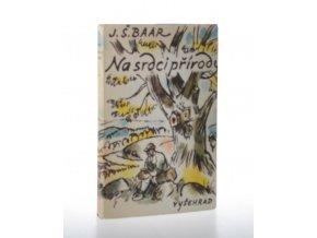 Na srdci přírody : kniha o stromech a ptácích
