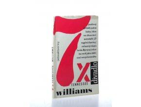 7x Tennessee Williams : jednoaktové hry