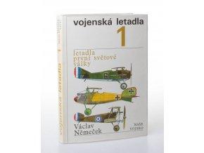 Vojenská letadla. 1, Letadla první světové války (1974)