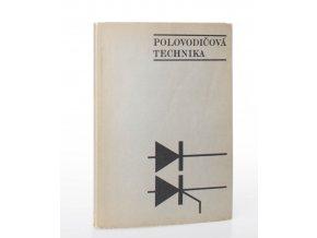 Praktická zapojení polovodičových diod a tyristorů (1971)