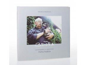 Bróďa: ve fotografiích a vzpomínání Petra Našice
