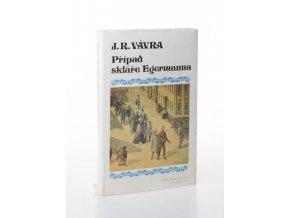 Případ skláře Egermanna