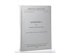 Matematika. 1. díl, část I, Diferenciální počet funkcí jedné proměnné
