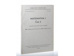 Matematika. 1. díl, část II, Integrální počet funkcí jedné proměnné