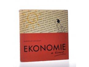 Ekonomie a život : hospodaření s časem v naší společnosti