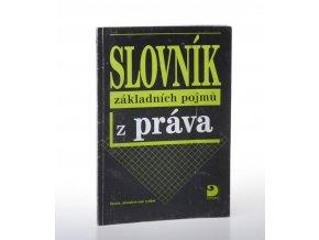 Slovník základních pojmů z práva (2007)