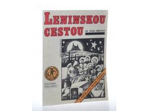 Leninskou cestou: ve dvou médiích