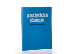 Analytická chemie pro SPŠ potravinářské
