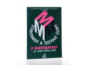 Standardy a testové úlohy z matematiky pro střední odborné školy