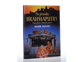 Po proudu Brahmaputry: putování s říčním psem