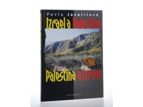Izrael a Palestina, Palestina a Izrael