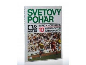 Svetový pohár: 10 futbalových šampionátov