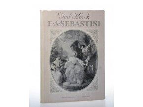 F. A. Sebastini : jeho malířské dílo na našem území