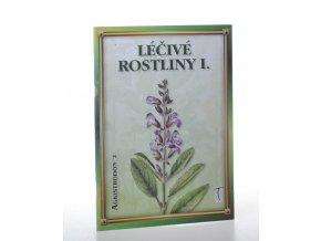 Léčivé rostliny. Díl 1