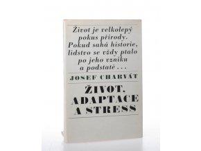 Život, adaptace a stress (1969)