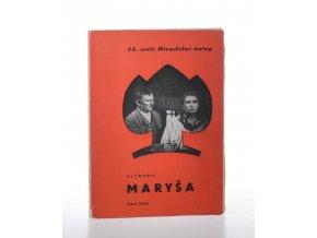 Maryša : drama o 5 jednáních : děj na moravské dědině (1951)