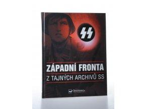 Západní fronta : z tajných archivů SS (2004)