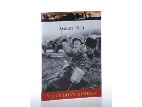 Ardeny 1944: Hitlerův poslední pokus na západě